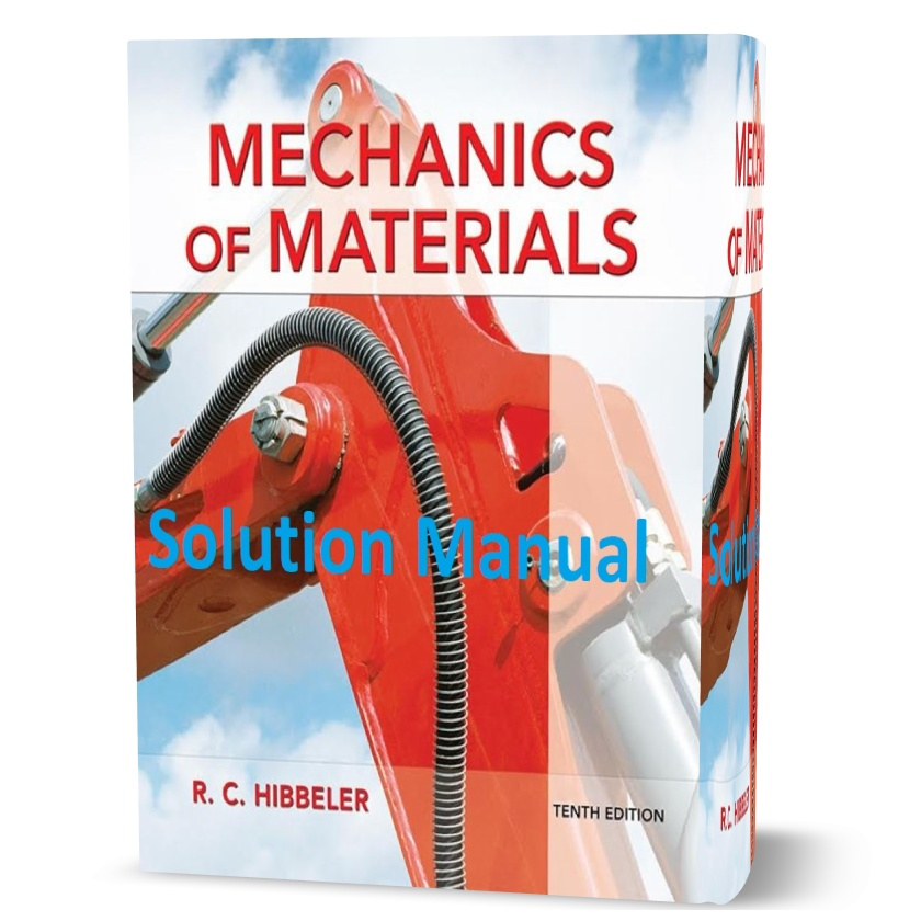 Solution-Manual-for-Mechanics-of-Materials-10th-10E-Hibbeler-pdf-download